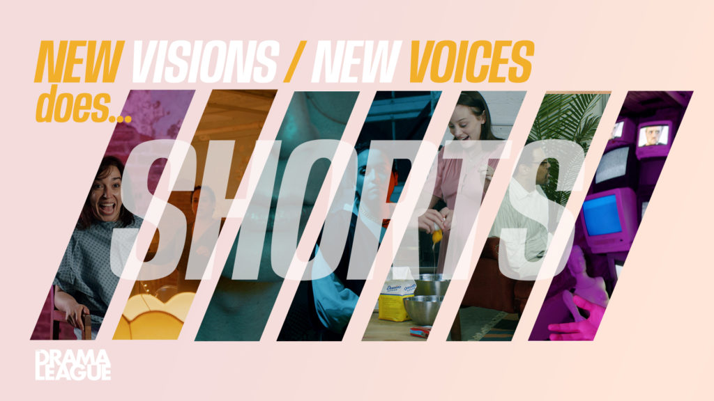 New Visions/New Voices does... SHORTS